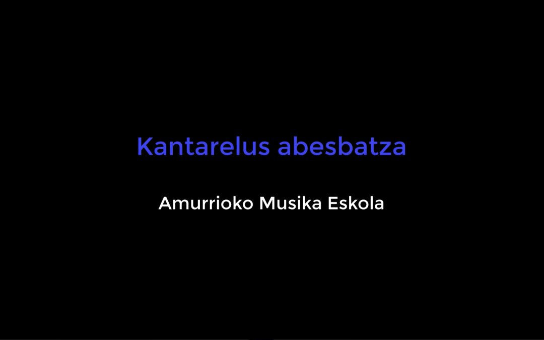 El «Koro Kantarelus» dirigido por Isabel Ruiz de Larrinaga