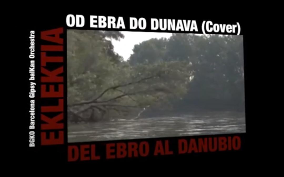 Od Ebra do Dunava (Cover de Eklektia)